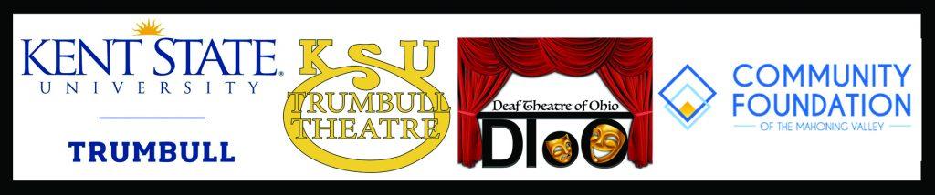 Kent State University Trumbull, KSU Trumbull Theatre, Deaf Theatre of Ohio, Community Foundation of the Mahoning Valley